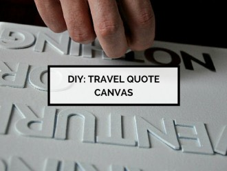 DIY Travel Quote Canvas