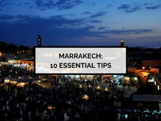 10 Essential Tips for Visiting Marrakech