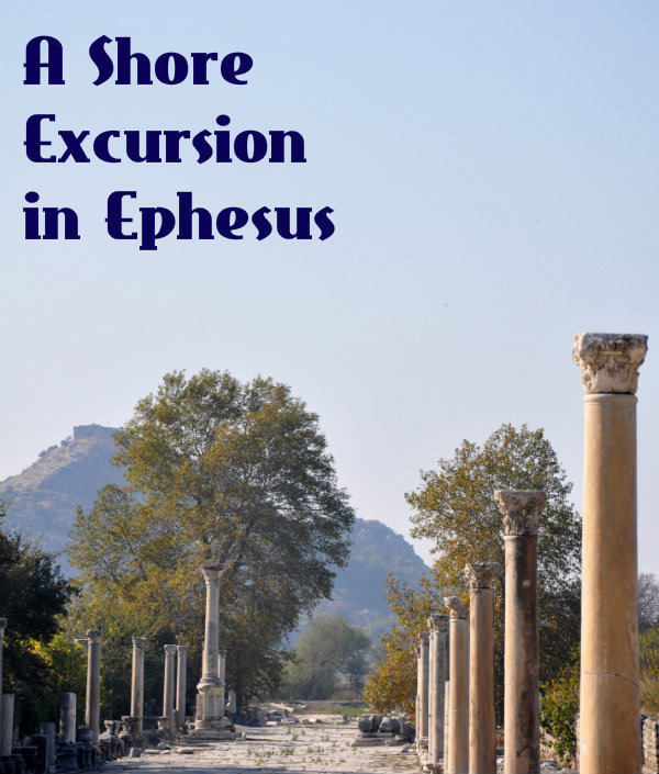A Shore Excursion in Ancient Ephesus