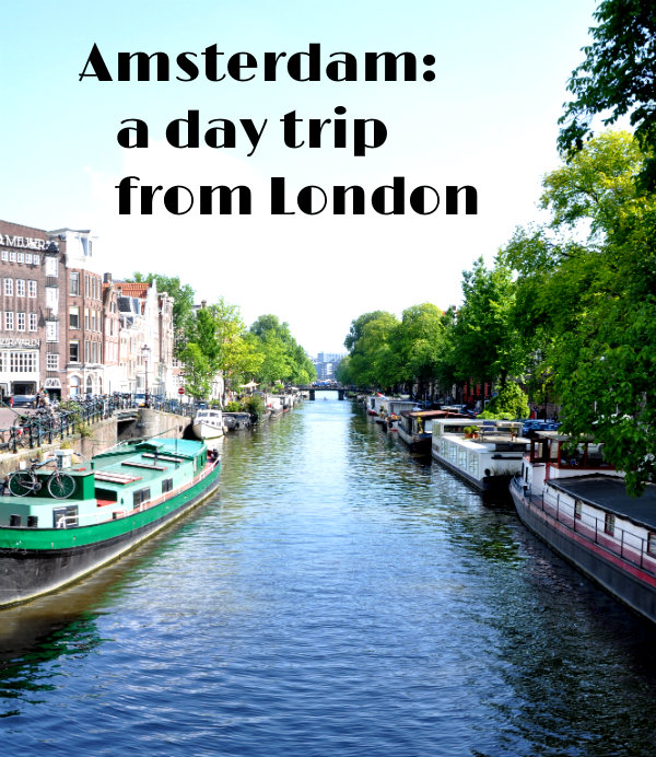 An Amsterdam Day Trip From London