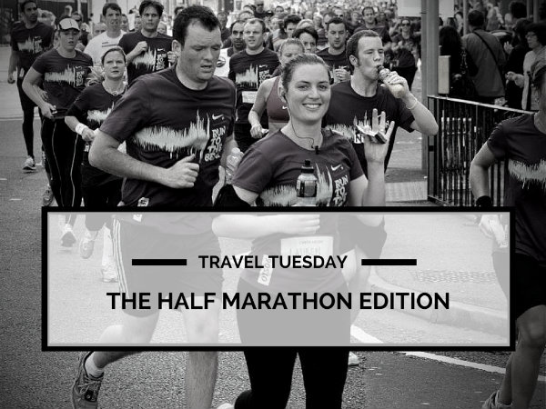 Travel Tuesday: The Half Marathon Edition