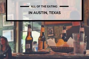 Eating in Austin, Texas