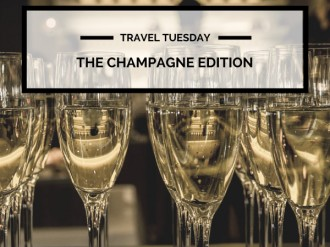 Travel Tuesday: The Champagne Edition