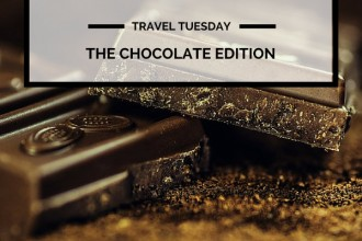 Travel Tuesday: The Chocolate Edition