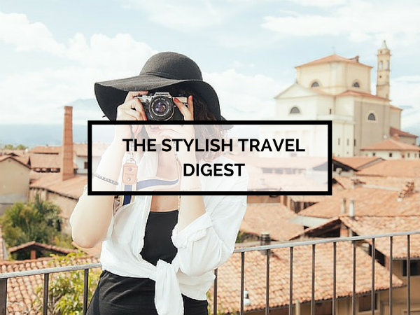 Stylish Travel Digest