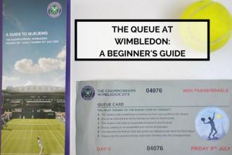 The Queue at Wimbledon: A Beginner's Guide