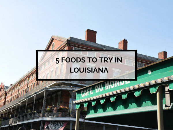 Food to Try in Louisiana