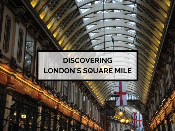 The Square Mile, London