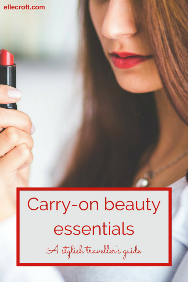 Guide to Carry-on Beauty Essentials