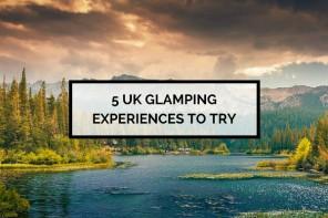 UK Glamping Experiences