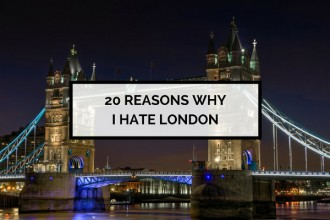 20 reasons why I hate London