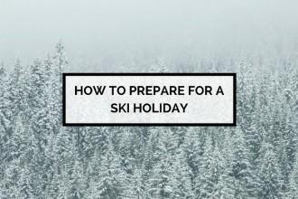 Prepare for a Ski Holiday