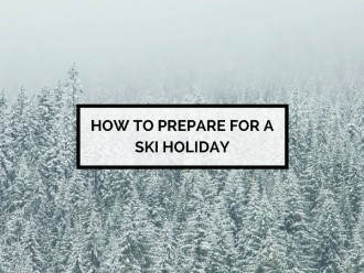 Prepare for a Ski Holiday