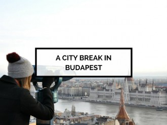A city break in Budapest
