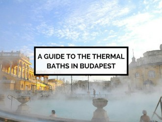 A Guide to the Thermal Baths in Budapest