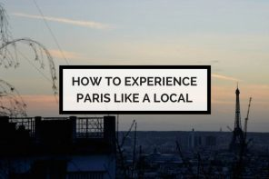 How to experience Paris like a local
