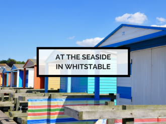 A Day by the Seaside in Whitstable, Kent