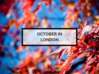 October in London