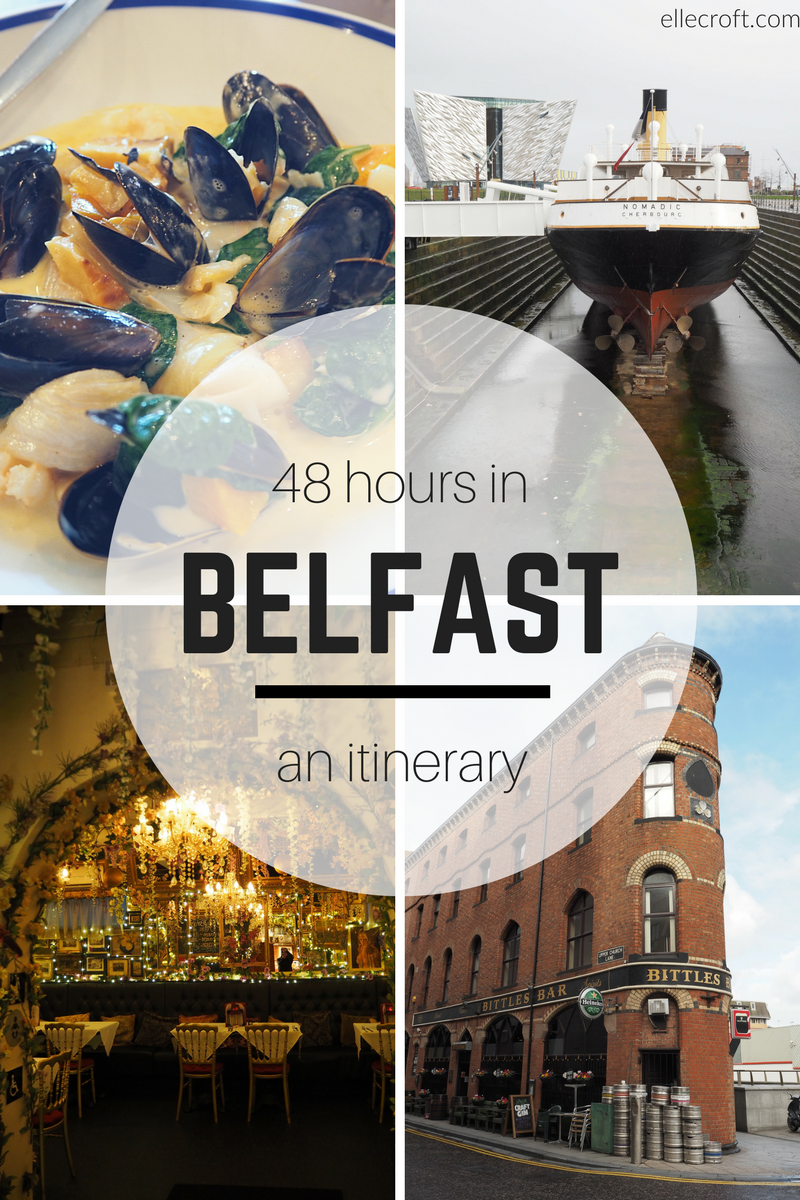 48 Hours in Belfast: An itinerary including where to eat and drink, where to stay and what to see including the Titanic Museum and the Peace Wall