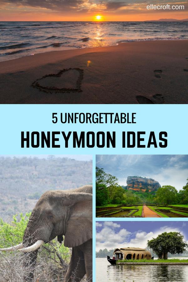 5 Unforgettable Honeymoon Ideas